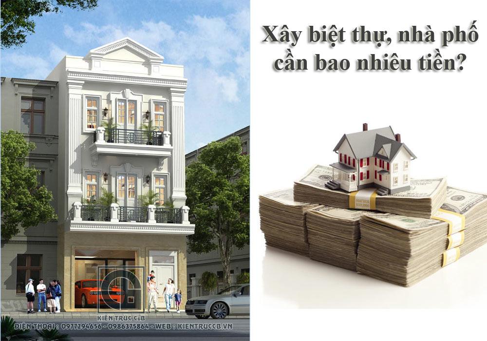 Xây biệt thự nhà phố cần bao nhiêu tiền?